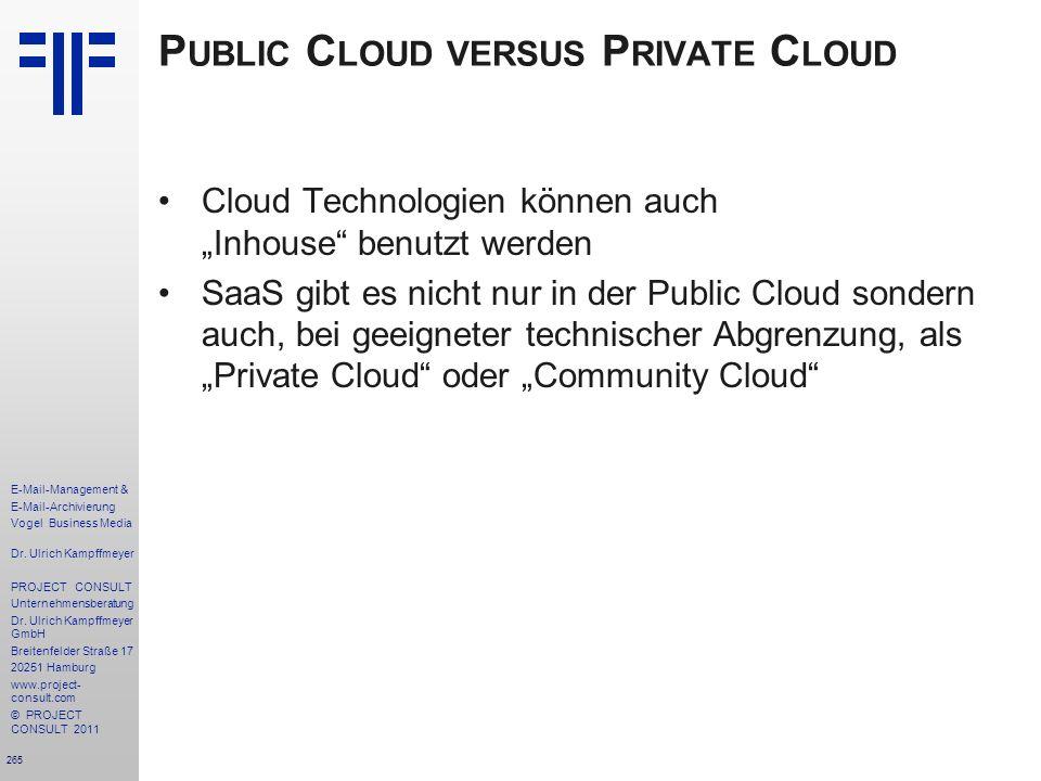 265 E-Mail-Management & E-Mail-Archivierung Vogel Business Media Dr. Ulrich Kampffmeyer PROJECT CONSULT Unternehmensberatung Dr. Ulrich Kampffmeyer Gm
