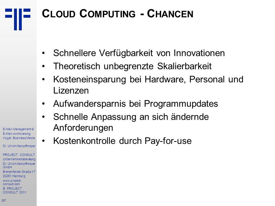 267 E-Mail-Management & E-Mail-Archivierung Vogel Business Media Dr. Ulrich Kampffmeyer PROJECT CONSULT Unternehmensberatung Dr. Ulrich Kampffmeyer Gm