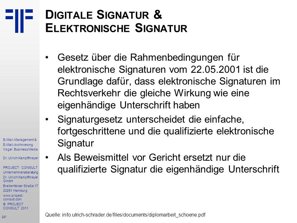 287 E-Mail-Management & E-Mail-Archivierung Vogel Business Media Dr. Ulrich Kampffmeyer PROJECT CONSULT Unternehmensberatung Dr. Ulrich Kampffmeyer Gm