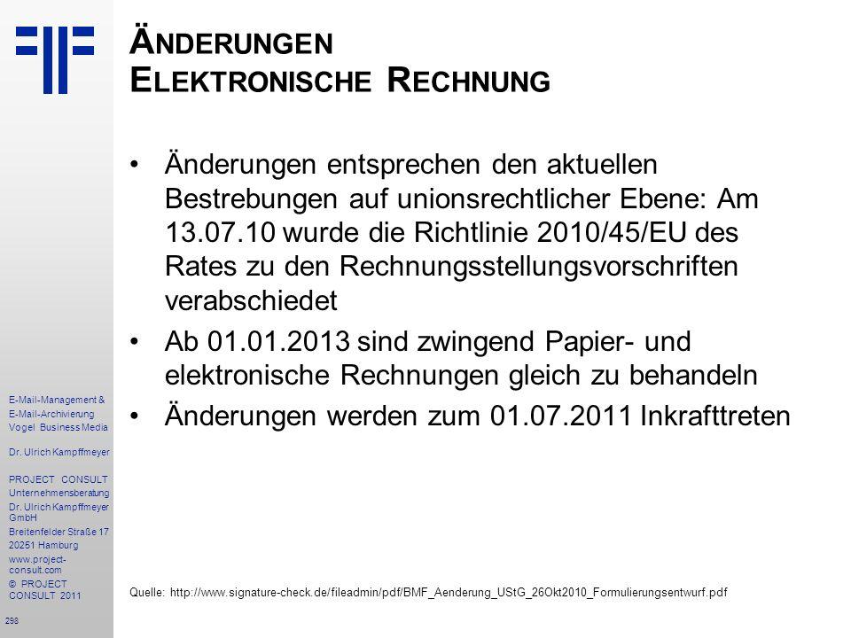 298 E-Mail-Management & E-Mail-Archivierung Vogel Business Media Dr. Ulrich Kampffmeyer PROJECT CONSULT Unternehmensberatung Dr. Ulrich Kampffmeyer Gm