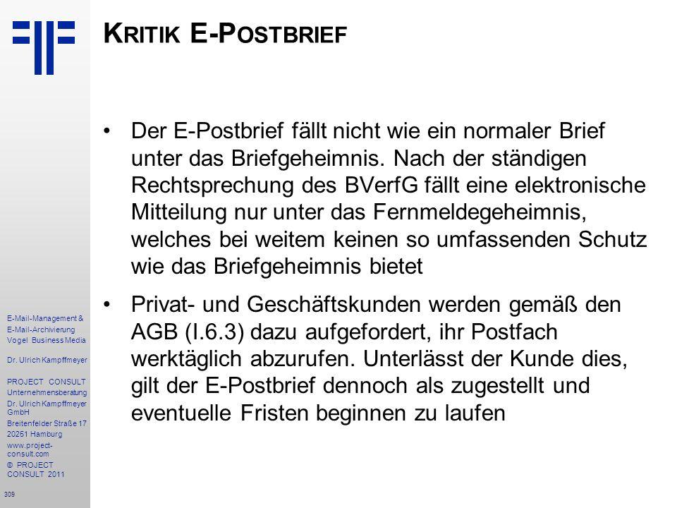 309 E-Mail-Management & E-Mail-Archivierung Vogel Business Media Dr. Ulrich Kampffmeyer PROJECT CONSULT Unternehmensberatung Dr. Ulrich Kampffmeyer Gm