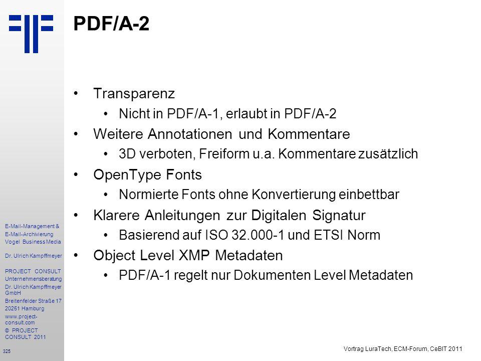 325 E-Mail-Management & E-Mail-Archivierung Vogel Business Media Dr. Ulrich Kampffmeyer PROJECT CONSULT Unternehmensberatung Dr. Ulrich Kampffmeyer Gm