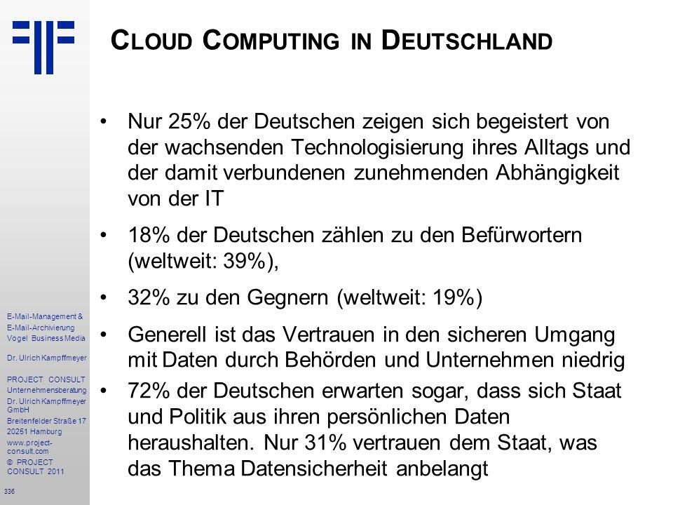336 E-Mail-Management & E-Mail-Archivierung Vogel Business Media Dr. Ulrich Kampffmeyer PROJECT CONSULT Unternehmensberatung Dr. Ulrich Kampffmeyer Gm