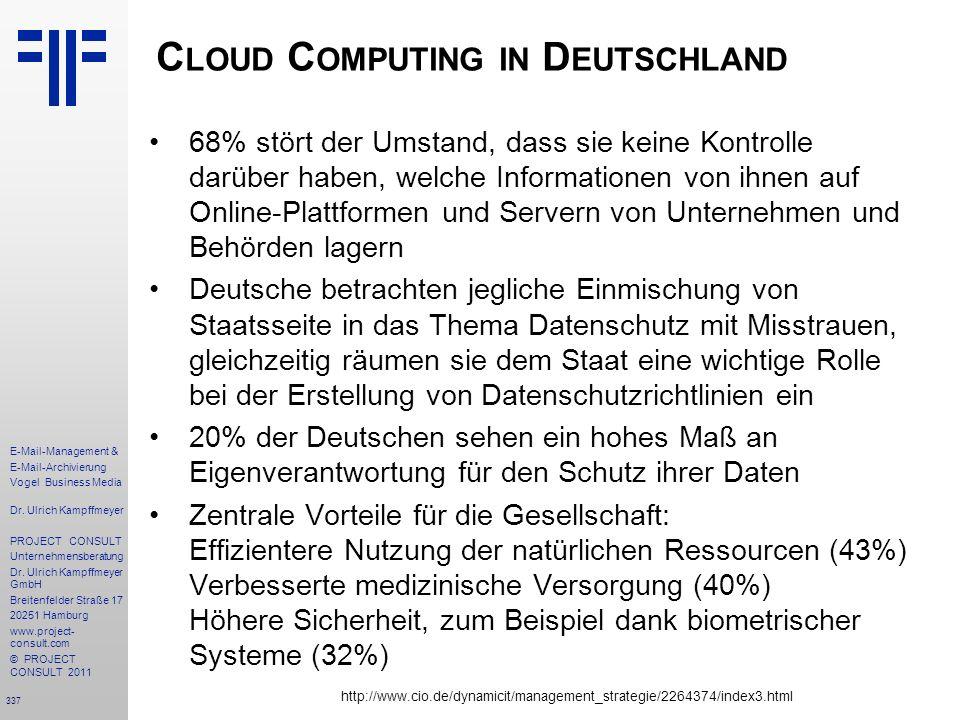 337 E-Mail-Management & E-Mail-Archivierung Vogel Business Media Dr. Ulrich Kampffmeyer PROJECT CONSULT Unternehmensberatung Dr. Ulrich Kampffmeyer Gm