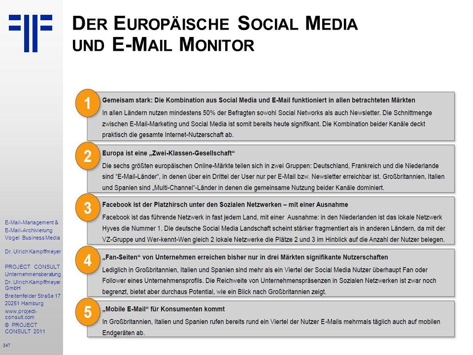 347 E-Mail-Management & E-Mail-Archivierung Vogel Business Media Dr. Ulrich Kampffmeyer PROJECT CONSULT Unternehmensberatung Dr. Ulrich Kampffmeyer Gm