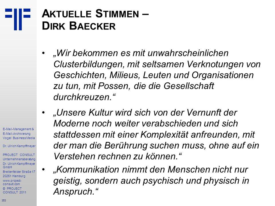 353 E-Mail-Management & E-Mail-Archivierung Vogel Business Media Dr. Ulrich Kampffmeyer PROJECT CONSULT Unternehmensberatung Dr. Ulrich Kampffmeyer Gm