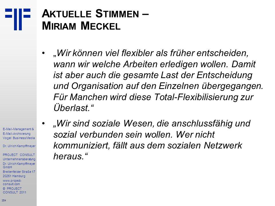 354 E-Mail-Management & E-Mail-Archivierung Vogel Business Media Dr. Ulrich Kampffmeyer PROJECT CONSULT Unternehmensberatung Dr. Ulrich Kampffmeyer Gm
