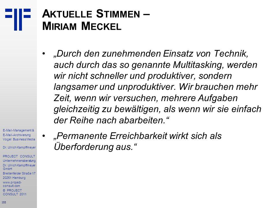 355 E-Mail-Management & E-Mail-Archivierung Vogel Business Media Dr. Ulrich Kampffmeyer PROJECT CONSULT Unternehmensberatung Dr. Ulrich Kampffmeyer Gm