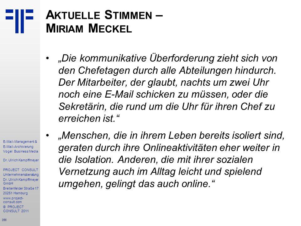 356 E-Mail-Management & E-Mail-Archivierung Vogel Business Media Dr. Ulrich Kampffmeyer PROJECT CONSULT Unternehmensberatung Dr. Ulrich Kampffmeyer Gm