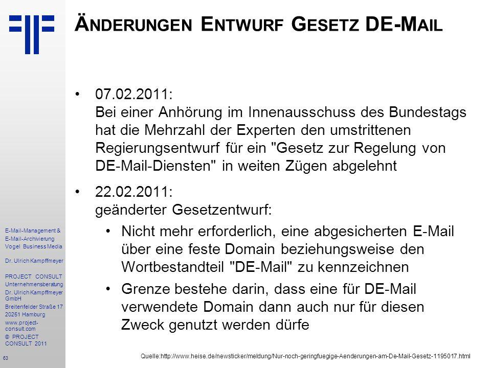 63 E-Mail-Management & E-Mail-Archivierung Vogel Business Media Dr. Ulrich Kampffmeyer PROJECT CONSULT Unternehmensberatung Dr. Ulrich Kampffmeyer Gmb