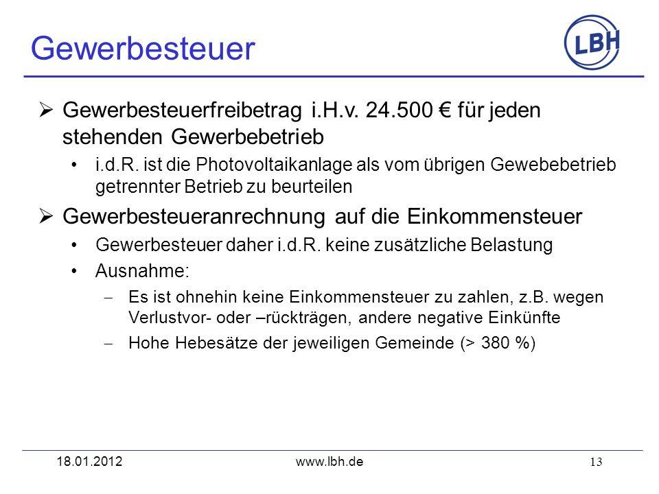 13 Gewerbesteuerfreibetrag i.H.v. 24.500 für jeden stehenden Gewerbebetrieb i.d.R. ist die Photovoltaikanlage als vom übrigen Gewebebetrieb getrennter