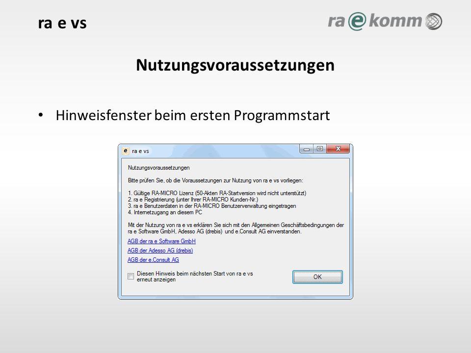 Nutzungsvoraussetzungen Hinweisfenster beim ersten Programmstart ra e vs