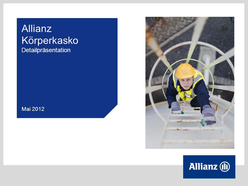Allianz Körperkasko Detailpräsentation Mai 2012