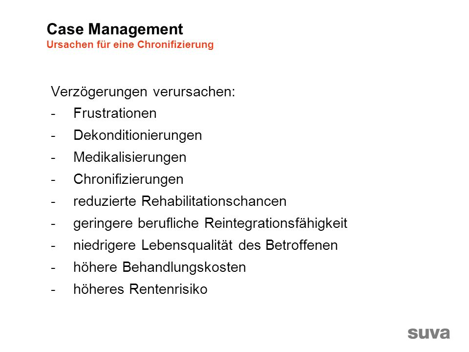 1.Deckungsprüfung: Erstkontakt Vorstellen / Rolle erklären Versicherter einverstanden.