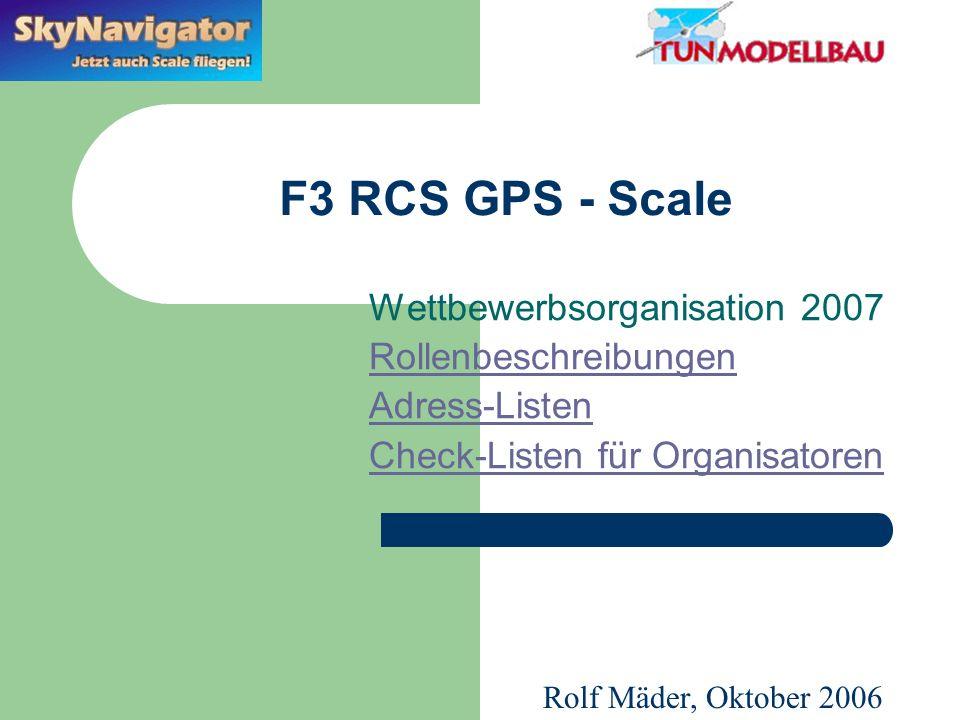 RCSGPS Skynavigator Wettbewerbsorganisation 2007 RCS GPS Koordination (Ch.