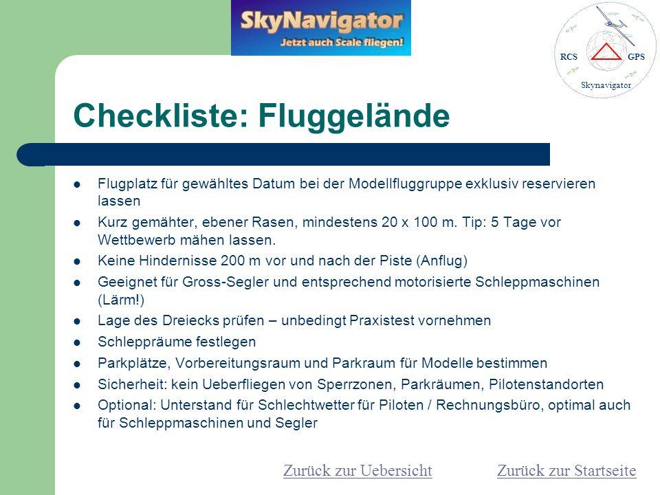 RCSGPS Skynavigator Checkliste: Flugbetrieb Vorgängig: je nach Lage des Flugplatzes und v.a.