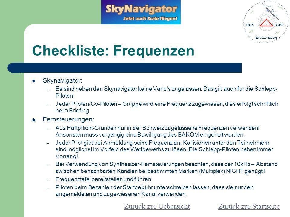 RCSGPS Skynavigator Checkliste: Schlepp-Piloten Ein reibungsloser Schlepp-Betrieb ist DER Erfolgsfaktor für einen gelungenen Wettbewerb.