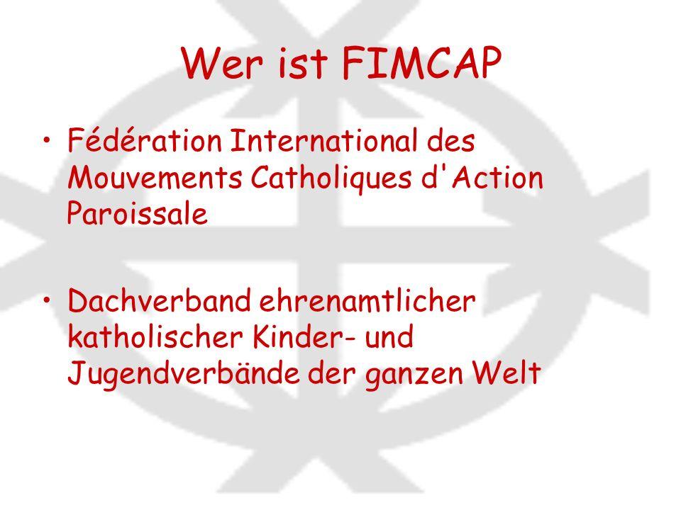 Wer ist FIMCAP Fédération International des Mouvements Catholiques d'Action Paroissale Dachverband ehrenamtlicher katholischer Kinder- und Jugendverbä