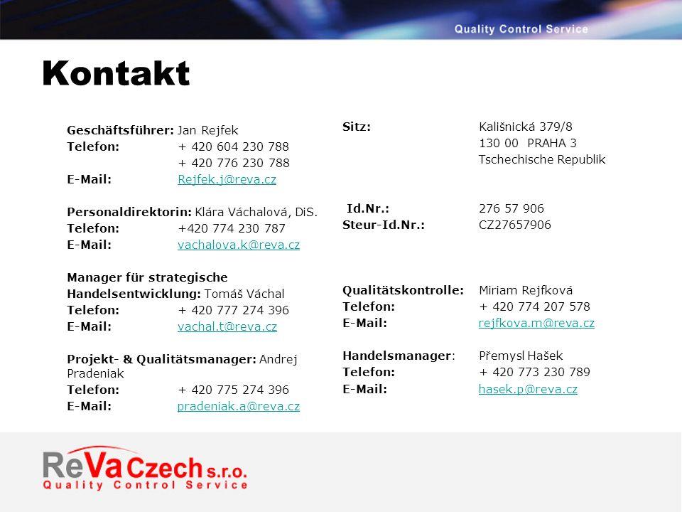 Kontakt Geschäftsführer: Jan Rejfek Telefon: + 420 604 230 788 + 420 776 230 788 E-Mail: Rejfek.j@reva.czRejfek.j@reva.cz Personaldirektorin: Klára Váchalová, DiS.