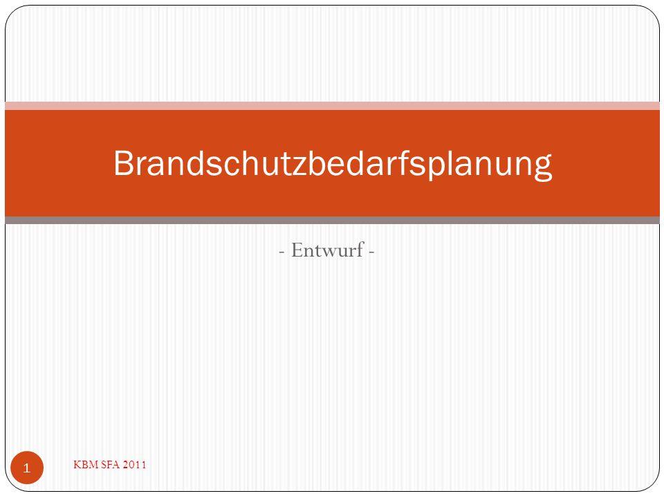 Brandschutzbedarfsplanung Feuerwehrverordnung –FwVO- v.