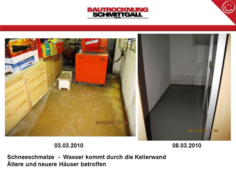 03.03.201008.03.2010 Schneeschmelze - Wasser kommt durch die Kellerwand Ältere und neuere Häuser betroffen