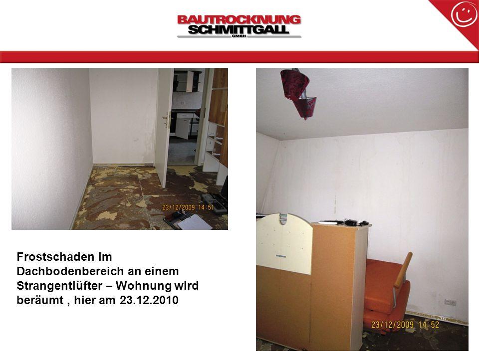 Frostschaden im Dachbodenbereich an einem Strangentlüfter – Wohnung wird beräumt, hier am 23.12.2010