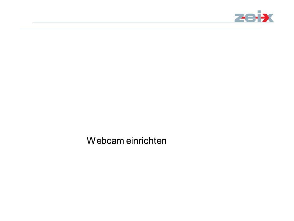 Webcam einrichten