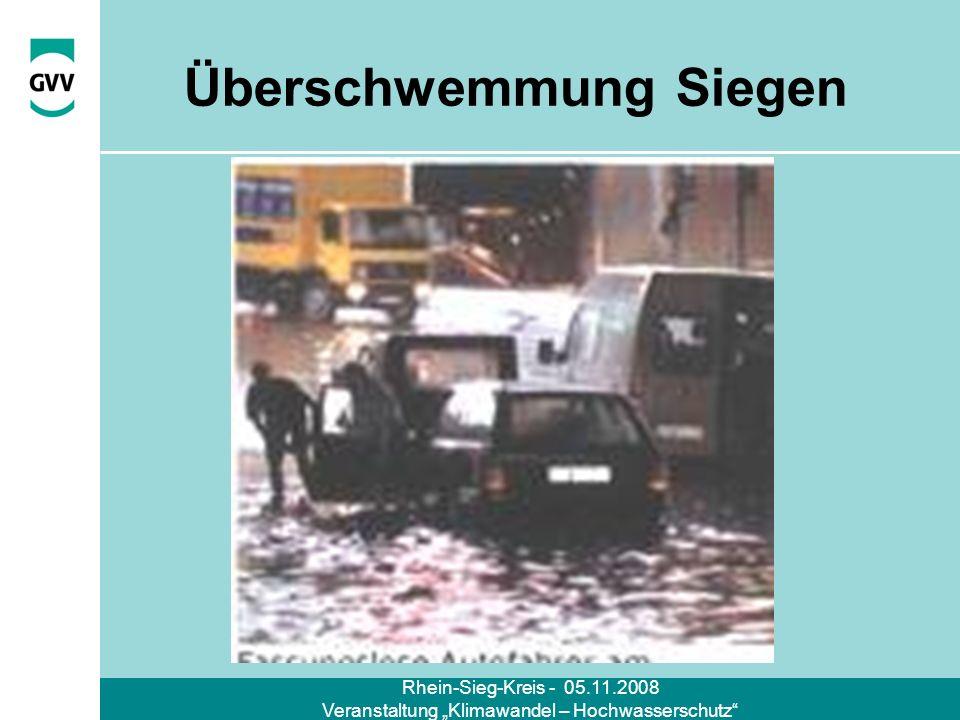 Rhein-Sieg-Kreis - 05.11.2008 Veranstaltung Klimawandel – Hochwasserschutz Überschwemmung Siegen