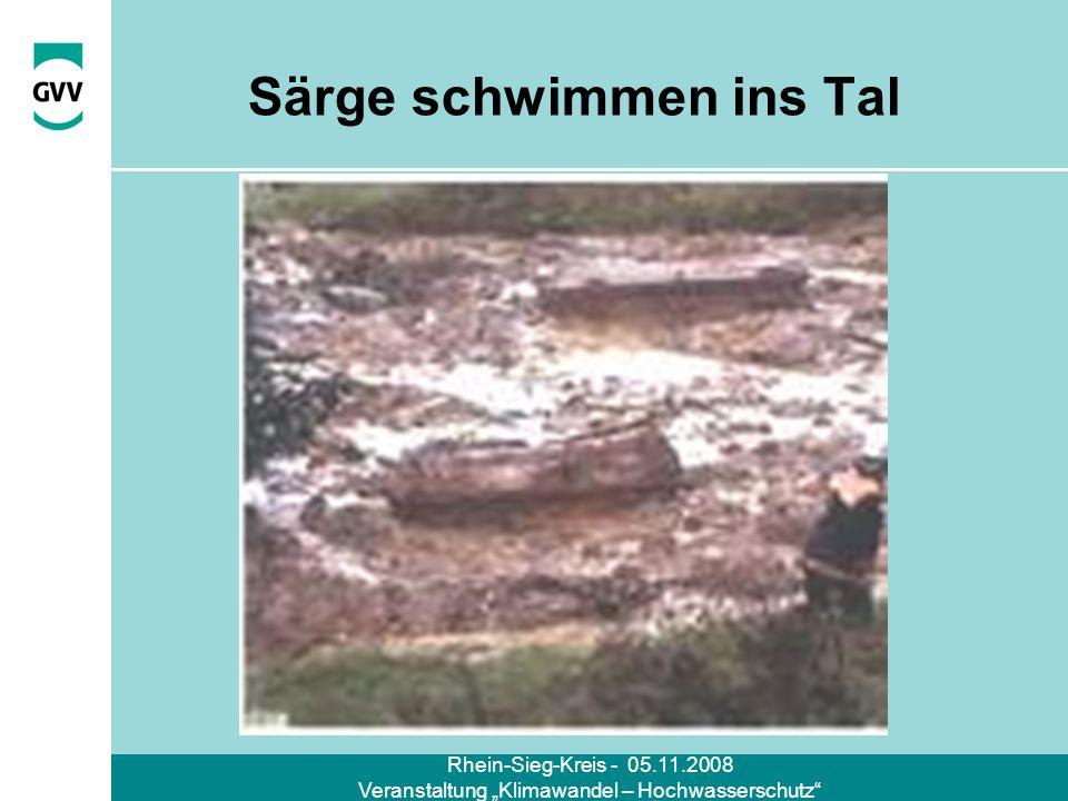 Rhein-Sieg-Kreis - 05.11.2008 Veranstaltung Klimawandel – Hochwasserschutz Särge schwimmen ins Tal