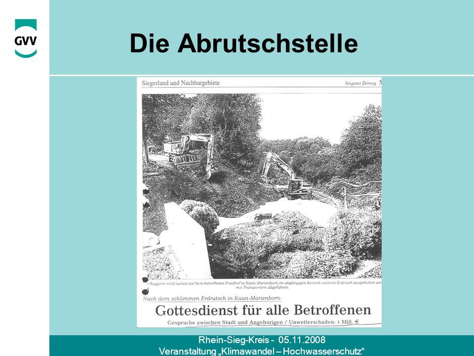 Rhein-Sieg-Kreis - 05.11.2008 Veranstaltung Klimawandel – Hochwasserschutz Die Abrutschstelle