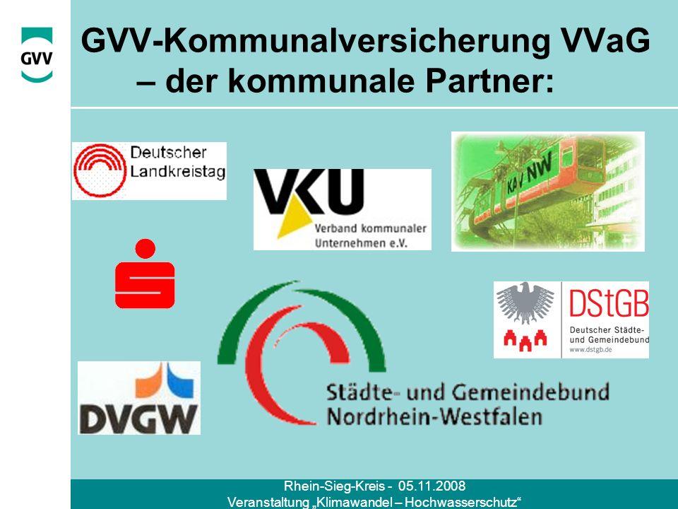 Rhein-Sieg-Kreis - 05.11.2008 Veranstaltung Klimawandel – Hochwasserschutz GVV-Kommunalversicherung VVaG – der kommunale Partner: