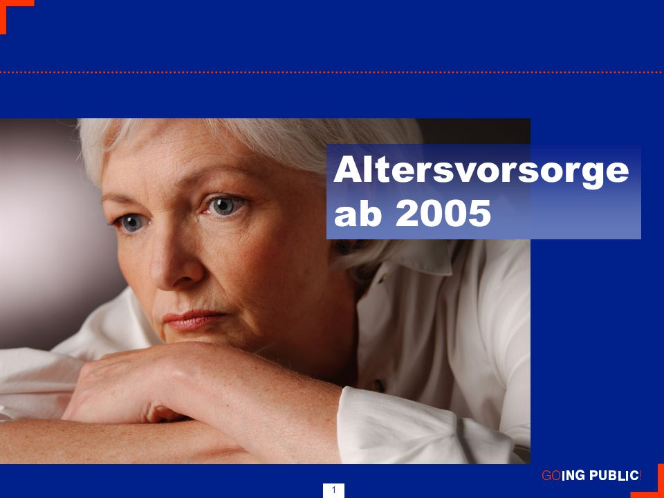 1 Altersvorsorge ab 2005