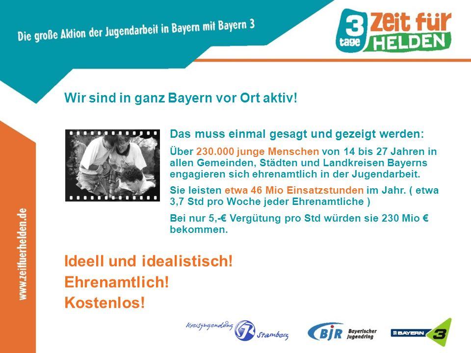 Wir sind in ganz Bayern vor Ort aktiv.