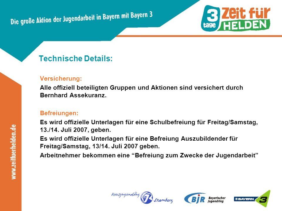 Technische Details: Versicherung: Alle offiziell beteiligten Gruppen und Aktionen sind versichert durch Bernhard Assekuranz.