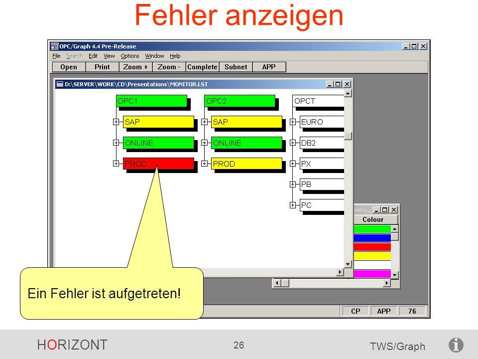 HORIZONT 26 TWS/Graph Fehler anzeigen Ein Fehler ist aufgetreten!
