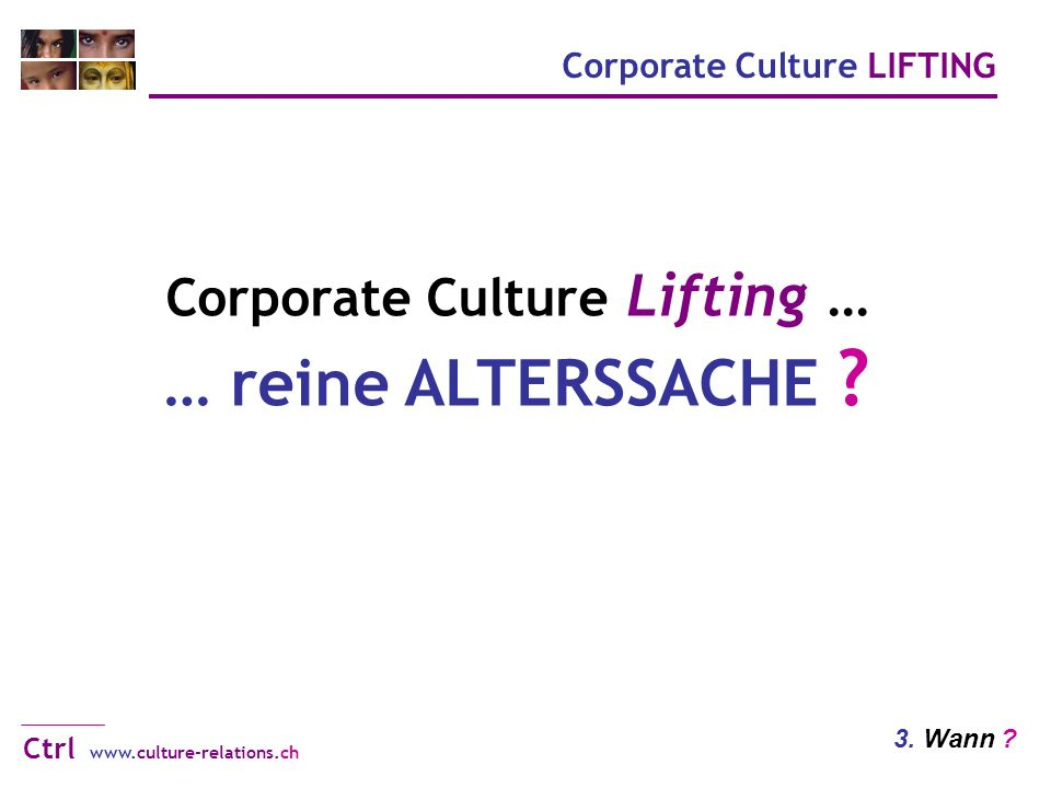 Corporate Culture LIFTING www.culture-relations.ch Ctrl 3.