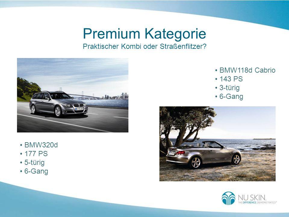 Premium Kategorie Praktischer Kombi oder Straßenflitzer? BMW320d 177 PS 5-türig 6-Gang BMW118d Cabrio 143 PS 3-türig 6-Gang
