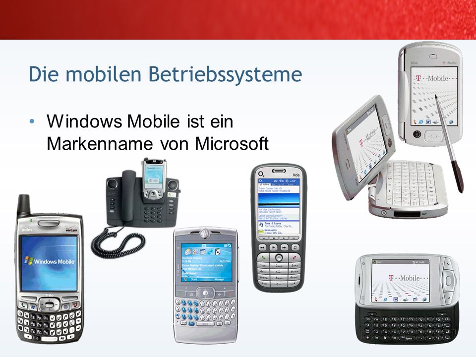 Mobile Computing Mobile Betriebs- systeme Mobile Geschäfts- prozesse Mobile Geräte