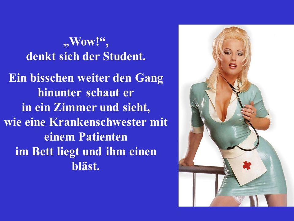Und was hat der?, fragt der Student. Der Arzt antwortet: Gleiches Problem, private Versicherung...