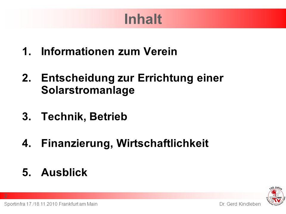 Dr. Gerd KindlebenSportinfra 17./18.11.2010 Frankfurt am Main 3 Informationen zum Verein