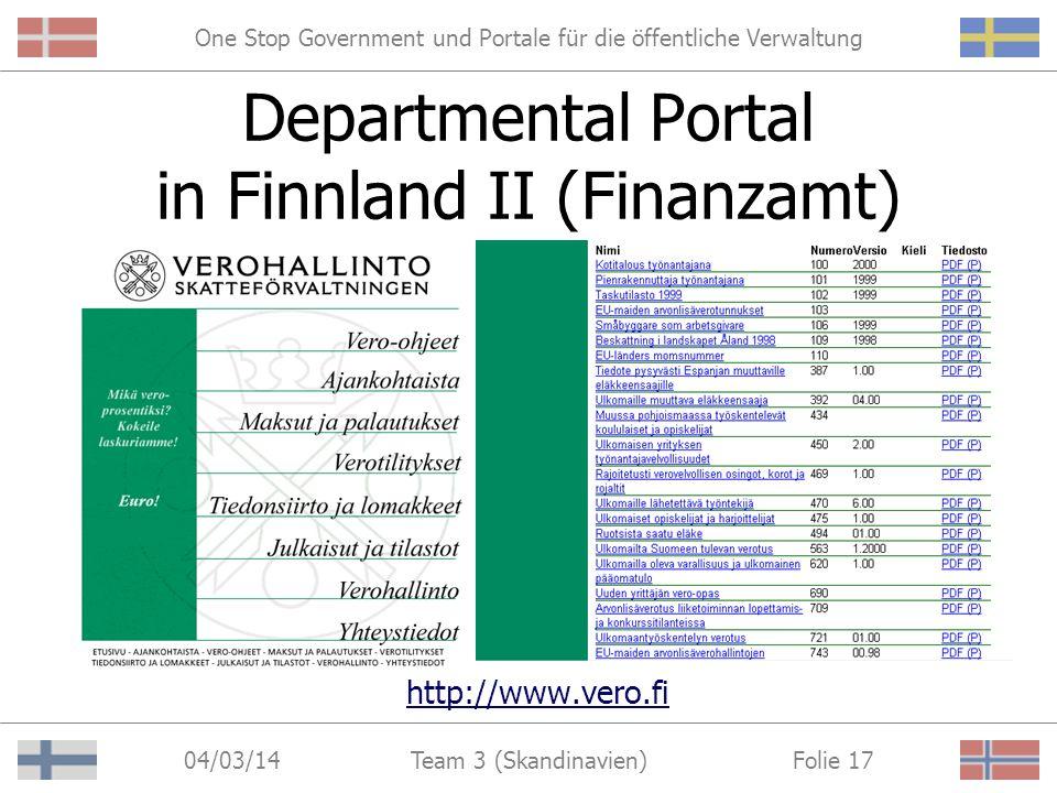 One Stop Government und Portale für die öffentliche Verwaltung 04/03/14 Folie 16Team 3 (Skandinavien) Departmental Portal in Finnland I (Kuntaliito) W