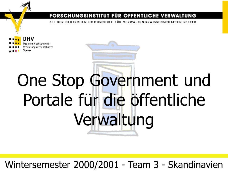 One Stop Government und Portale für die öffentliche Verwaltung 04/03/14 Folie 1Team 3 (Skandinavien) Electronic Government Regieren und Verwalten im I