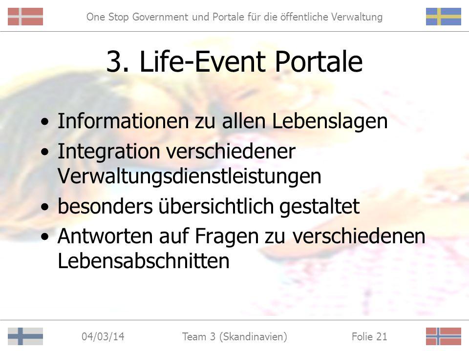 One Stop Government und Portale für die öffentliche Verwaltung 04/03/14 Folie 20Team 3 (Skandinavien) Departmental Portal in Norwegen (Trygdeetaten) u