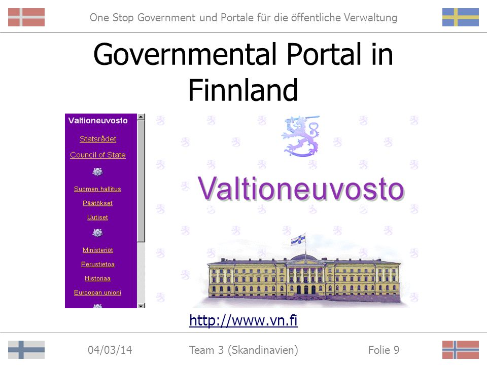 One Stop Government und Portale für die öffentliche Verwaltung 04/03/14 Folie 19Team 3 (Skandinavien) Departmental Portal in Norwegen (Trygdeetaten) http://www.trygdeetaten.no
