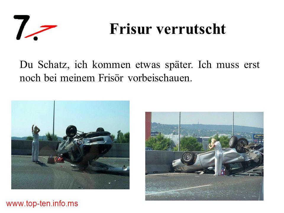 www.top-ten.info.ms Das schwimmende Auto Anruf bei der Versicherung: Ich wurde von einem Auto gerammt.