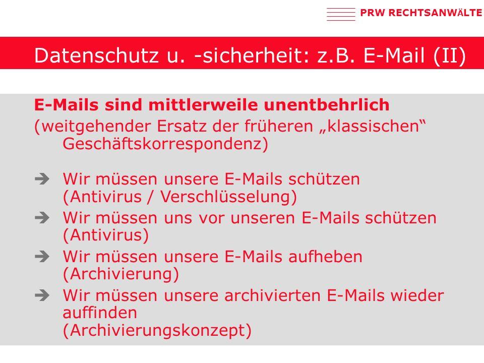PRW RECHTSANW Ä LTE Datenschutz u.-sicherheit: z.B.