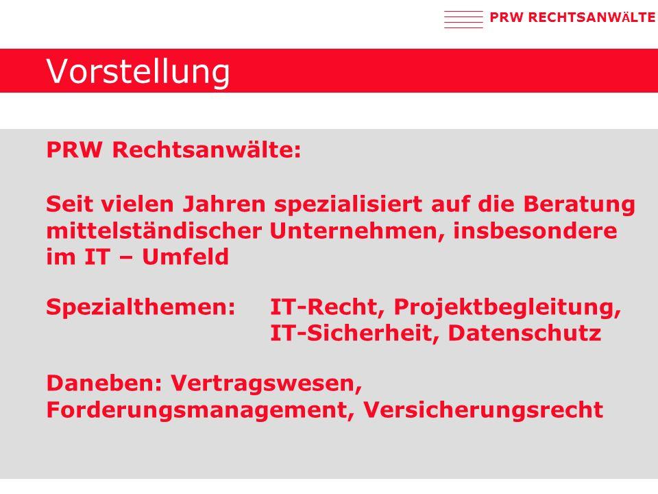 PRW RECHTSANW Ä LTE Praktische Bedeutung Preis für Speicherplatz (Alles speichern .