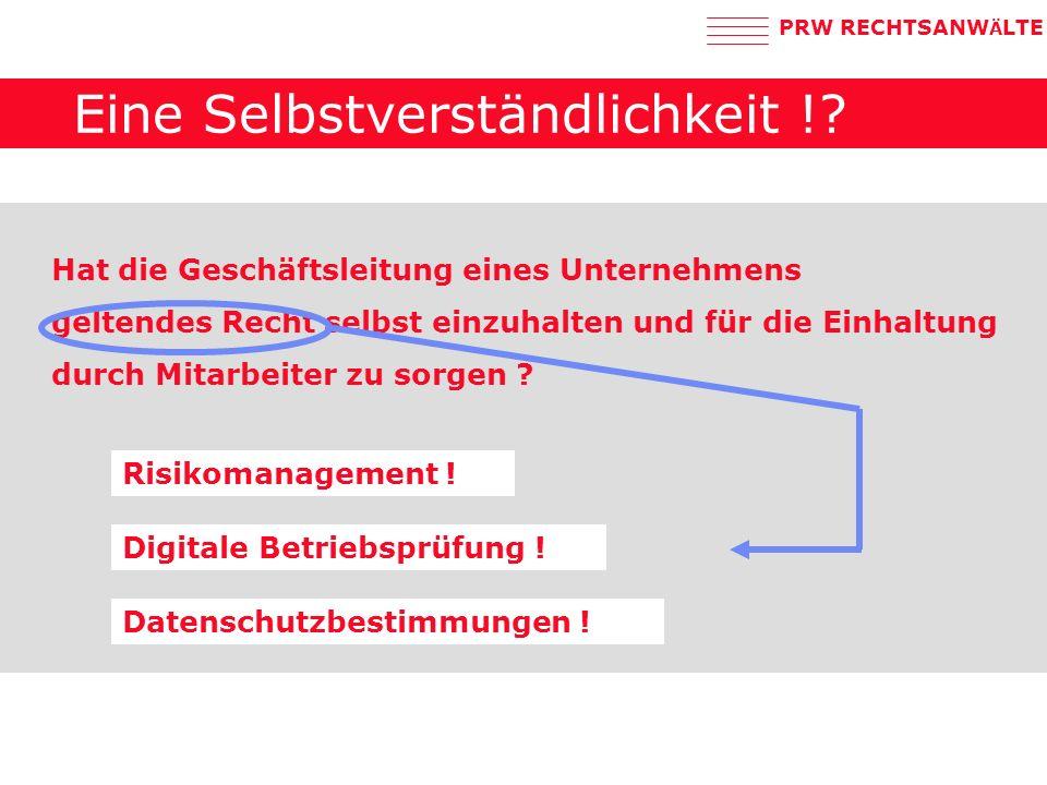 PRW RECHTSANW Ä LTE Eine Selbstverständlichkeit !.