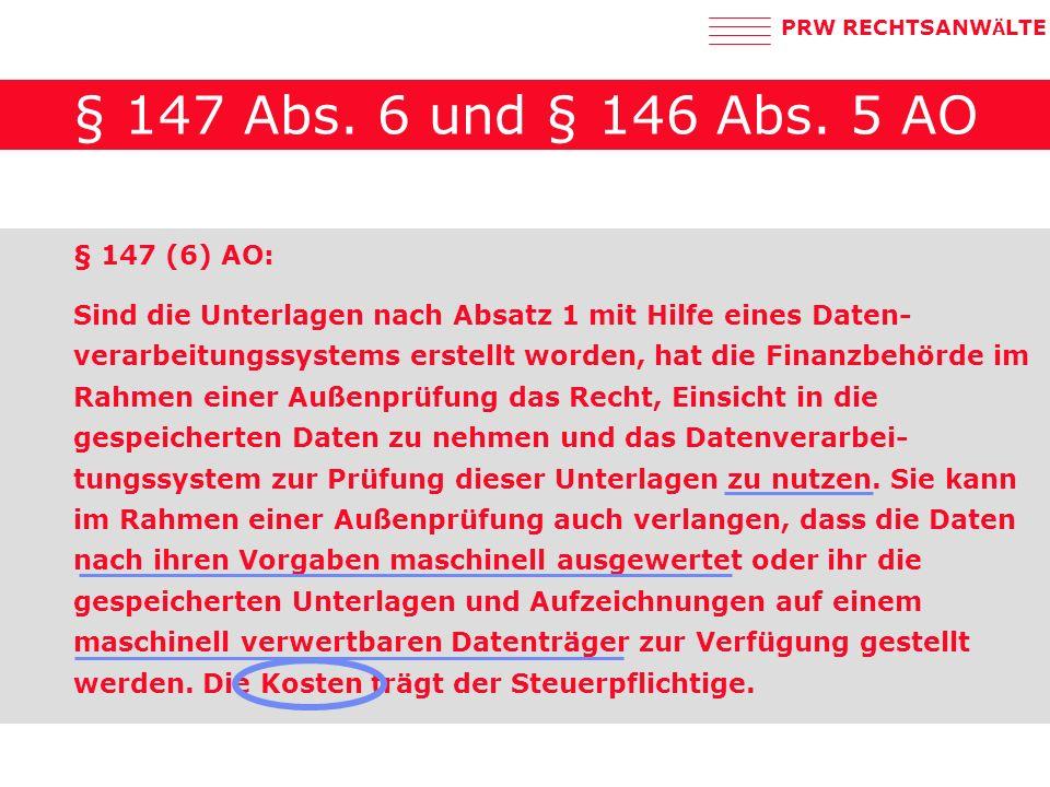 PRW RECHTSANW Ä LTE § 147 Abs.6 und § 146 Abs.