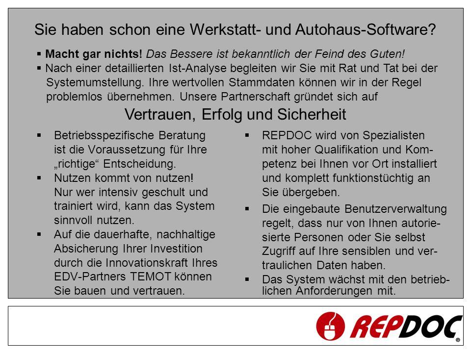 REPDOC und TIREP bilden eine einheitliche Produktfamilie, verfügen über die gleiche Benutzeroberfläche und sind auf allen Ebenen absolut kompatibel.